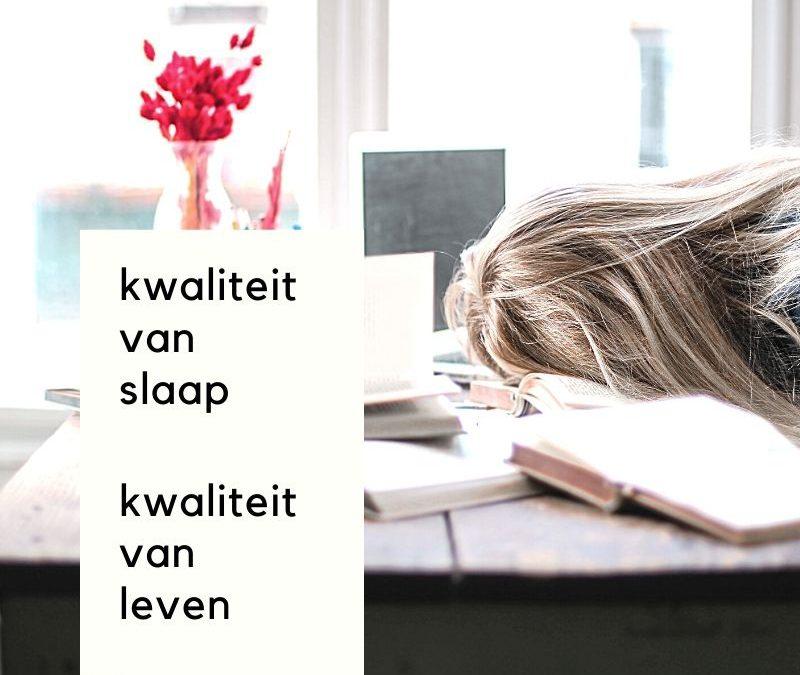 Jouw slaapkwaliteit is jouw levenskwaliteit